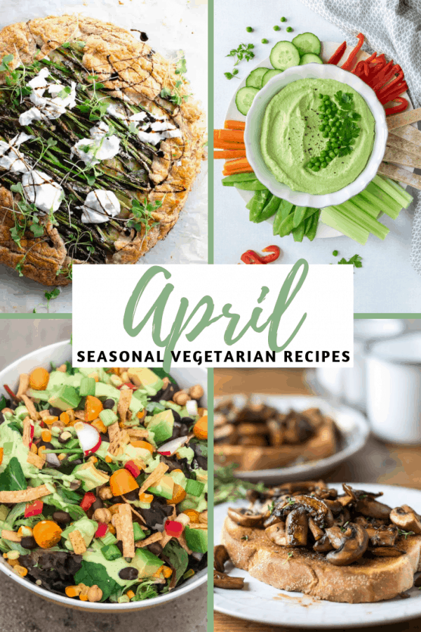 April Produce: 16 Fresh Vegetarian Recipes
