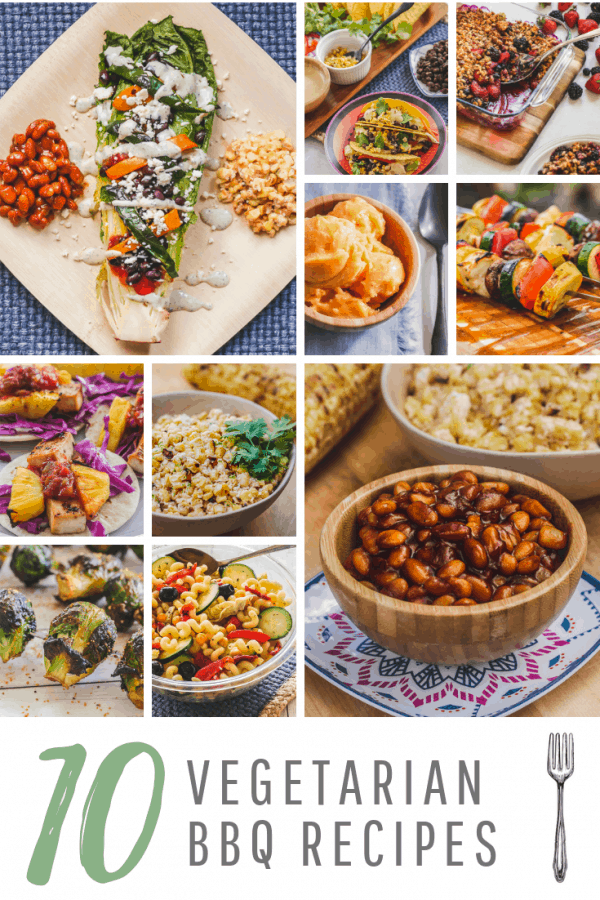 10 Vegetarian BBQ Recipes for an Epic Summer Party!