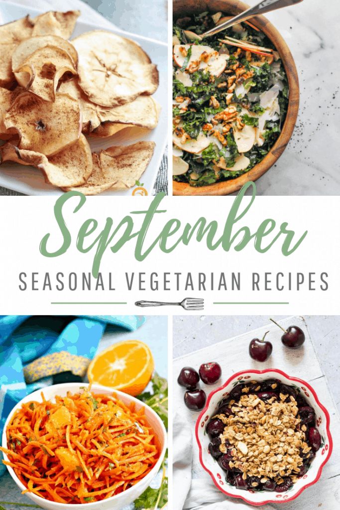 September Seasonal Produce: 16 Fresh Vegetarian Recipes
